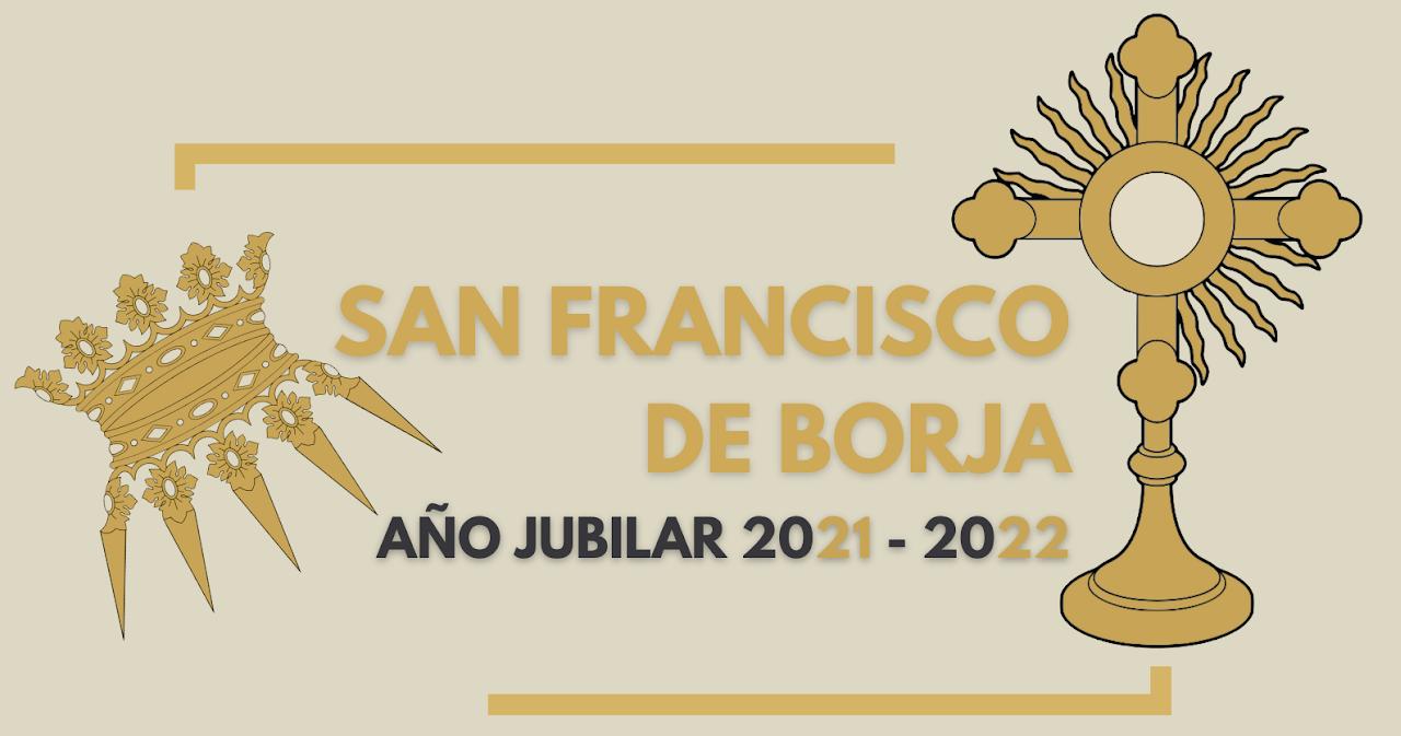 web año jubilar de san francisco de borja